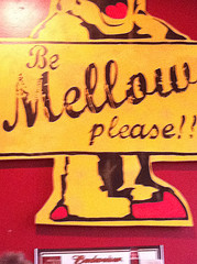Be Mellow Please